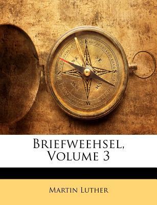 Briefweehsel, Volume 3