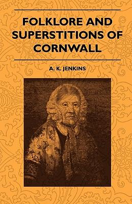 Folklore And Superstitions Of Cornwall