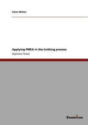 Applying FMEA in the knitting process