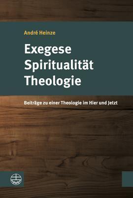Exegese - Spiritualitat - Theologie