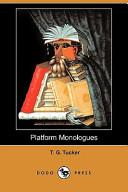Platform Monologues (Dodo Press)
