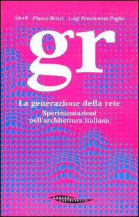 GR. La generazione della rete