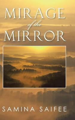 Mirage of the Mirror