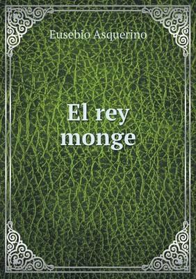El Rey Monge