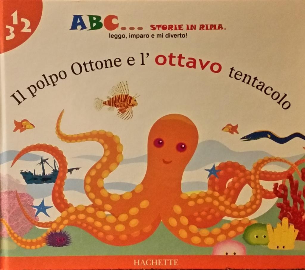 Il polpo Ottone e l'ottavo tentacolo