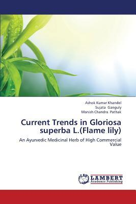 Current Trends in Gloriosa superba L.(Flame lily)