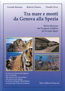 Tra mare e monti da Genova alla Spezia