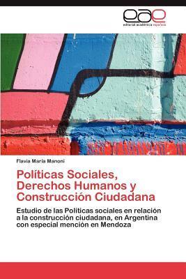 Políticas Sociales, Derechos Humanos y Construcción Ciudadana