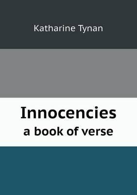 Innocencies a Book o...