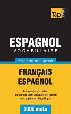 Vocabulaire français-espagnol pour l'autoformation. 3000 mots