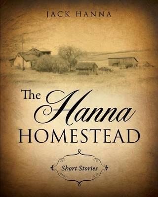 The Hanna Homestead