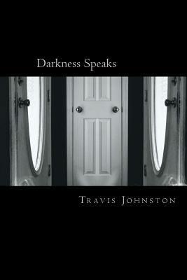 Darkness Speaks