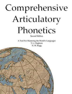 Comprehensive Articulatory Phonetics