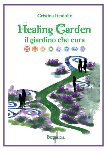Healing Garden - Il Giardino che cura
