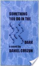 Something you do in the dark