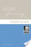 40-Day Journey with Parker J. Palmer