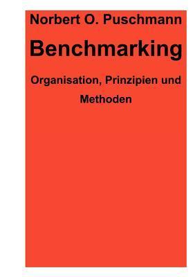 Benchmarking - Organisation, Prinzipien, Methoden