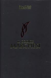 Il codice Marchesi