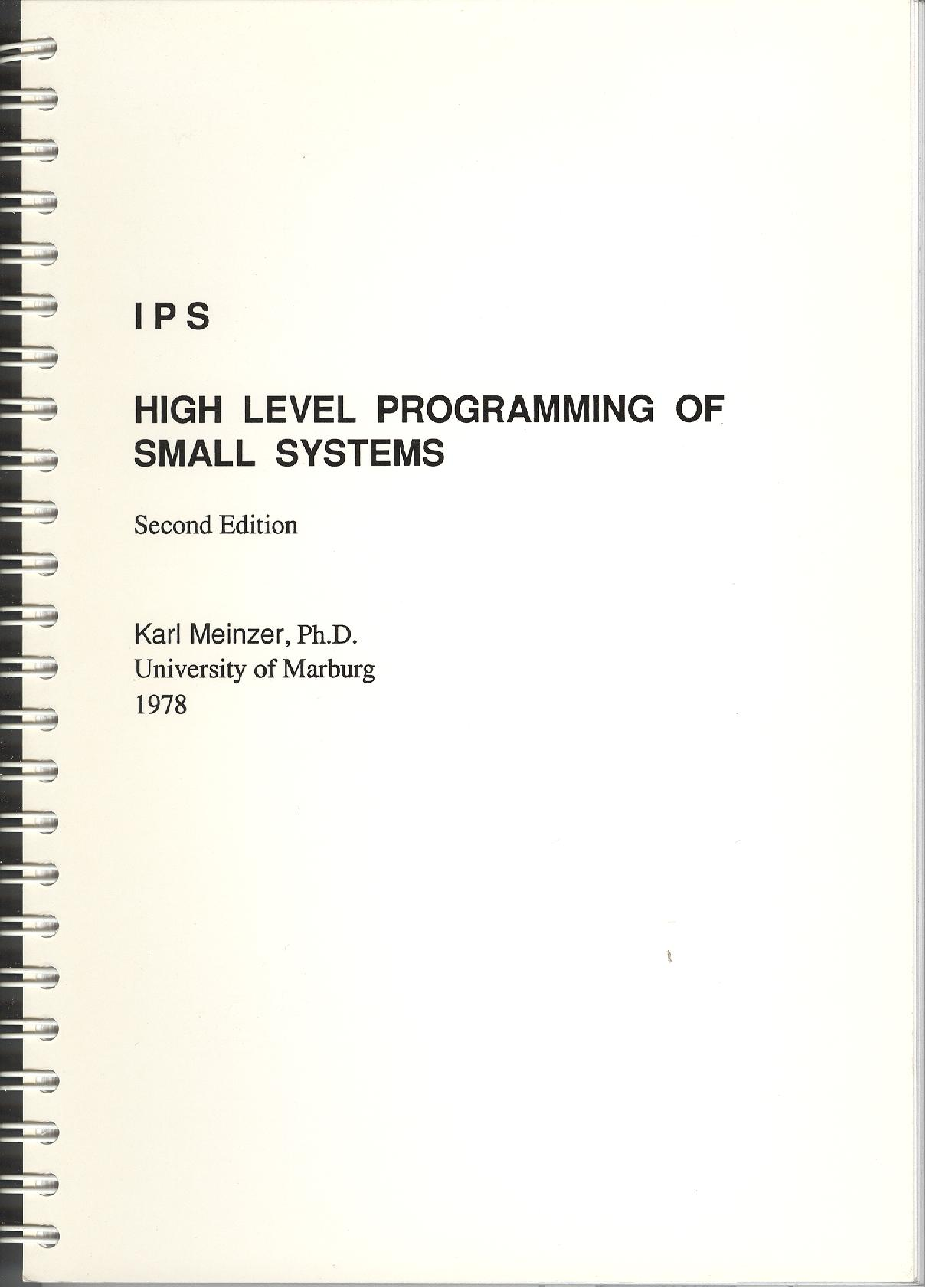 IPS High Level Programming of Small Systems