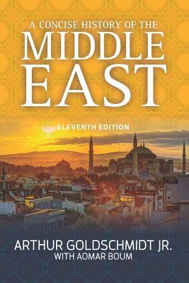 A Concise History of the Middle East, Eleventh Edition