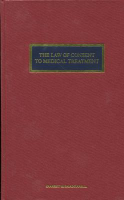 The Law of Consent to Medical Treatment