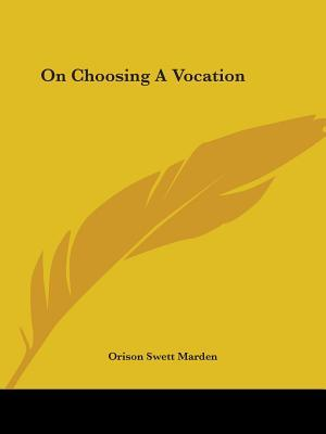 On Choosing a Vocation