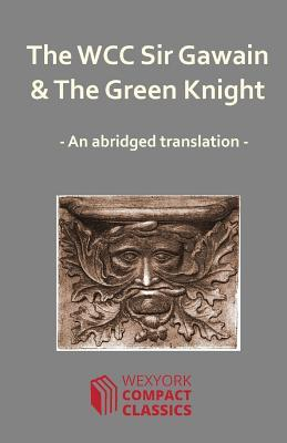 The Wcc Sir Gawain and the Green Knight