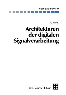 Architekturen Der Digitalen Signalverarbeitung