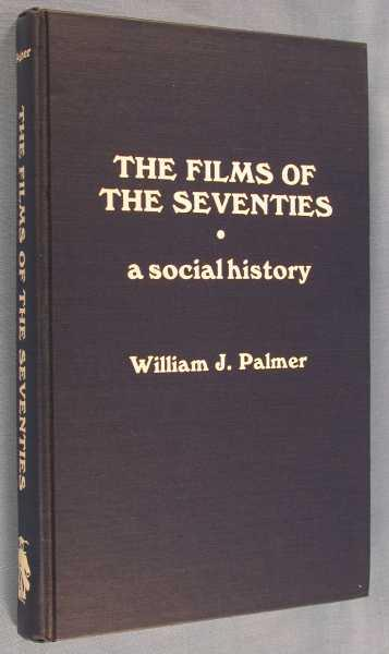 The Films of the Seventies