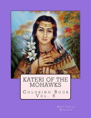 Kateri of the Mohawks Coloring Book