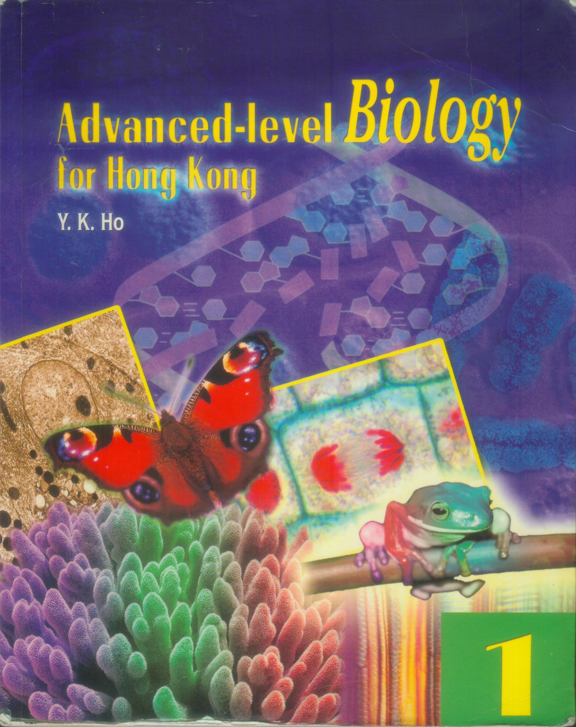 Advanced Level Biology for Hong Kong Volume 1