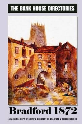 Bank House Directory of Bradford 1872