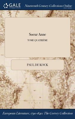 Soeur Anne; TOME QUATRIÉME