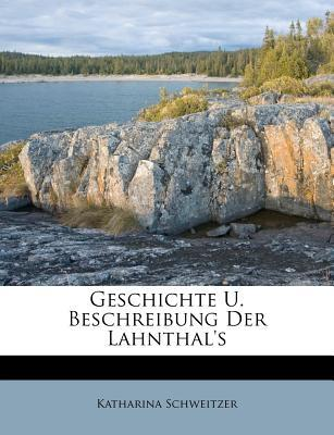 Geschichte U. Beschreibung Der Lahnthal's