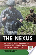 The Nexus: International Terrorism and Drug Trafficking from Afghanistan