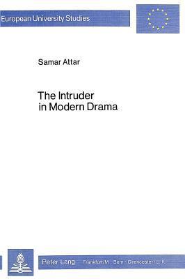 Intruder in Modern Drama