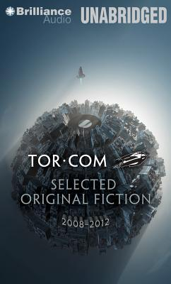 Tor.com Selected Original Fiction, 2008-2012