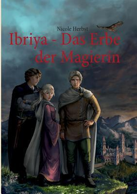 Ibriya - Das Erbe der Magierin