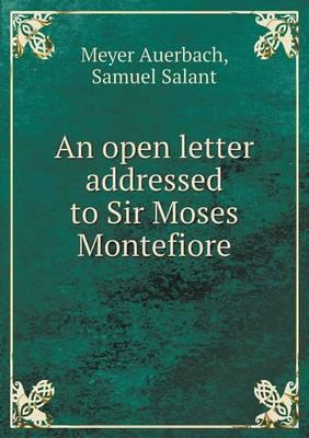 An Open Letter Addressed to Sir Moses Montefiore