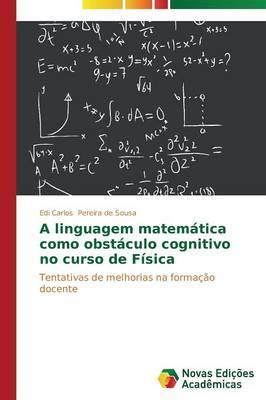 A linguagem matemática como obstáculo cognitivo no curso de Física