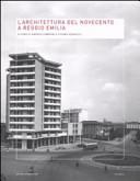 L'architettura del Novecento a Reggio Emilia
