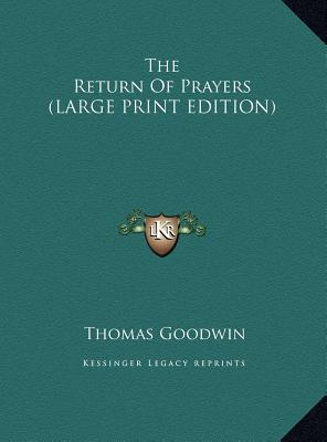 The Return Of Prayers (LARGE PRINT EDITION)