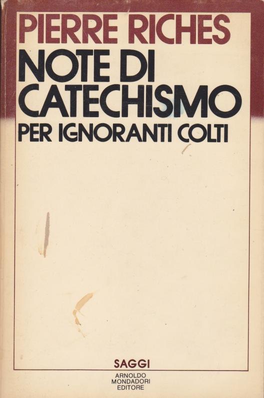 Note di catechismo per ignoranti colti