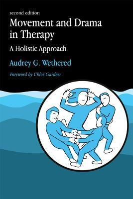 Movement and Drama in Therapy