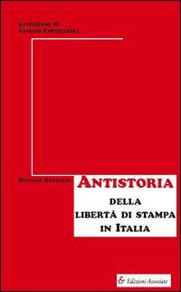 Antistoria della libertà di stampa in Italia