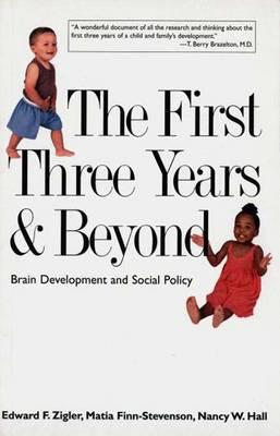 The First Three Years & Beyond