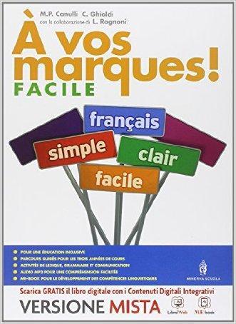 A vos marques. Vol. facile. Per la Scuola media. Con e-book. Con espansione online