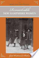 Remarkable New Hampshire Women