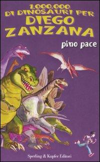 1.000.000 di dinosauri per Diego Zanzana