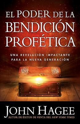El Poder de la Bendicion Profetica / The Power of the Prophetic Blessing